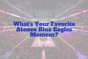 What's Your Favorite Ateneo Blue Eagles moment_